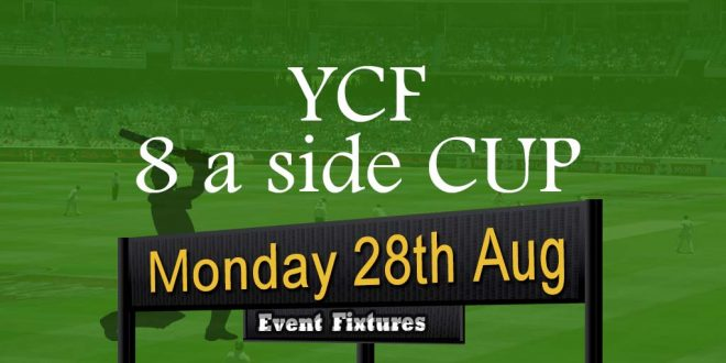 YCF 8-a-Side Cup Fixtures & Rules – Monday 28th Aug 2017